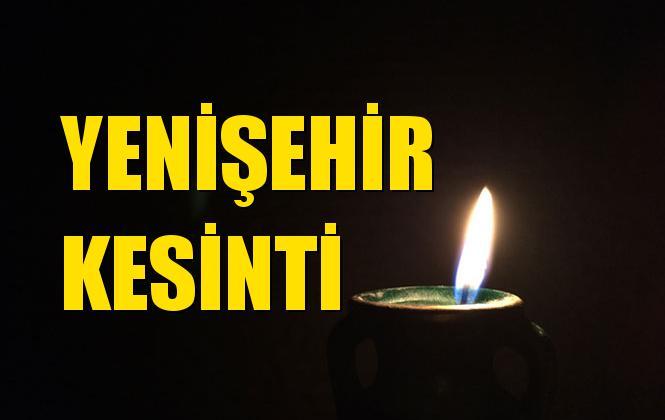 Yenişehir Elektrik Kesintisi 31 Ağustos Cumartesi