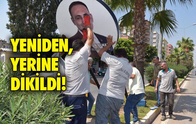 Mersin'de Büyükşehir Belediye Ekipleri Tarafından Sökülerek Depoya Kaldırıldığı İddia Edilen Tabelalar, Başkan Yılmaz Tarafından Yerlerine Diktirildi