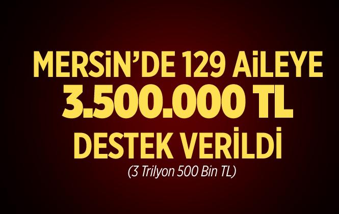 Mersin'de 129 Aileye Orköy Kapsamında 3 Milyon 500 Bin Tl Destek Verildi