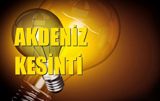Akdeniz Elektrik Kesintisi 09 Eylül Pazartesi