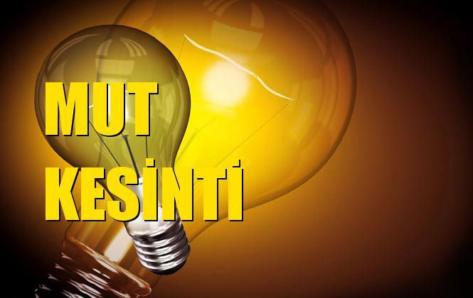 Mut Elektrik Kesintisi 10 Eylül Salı