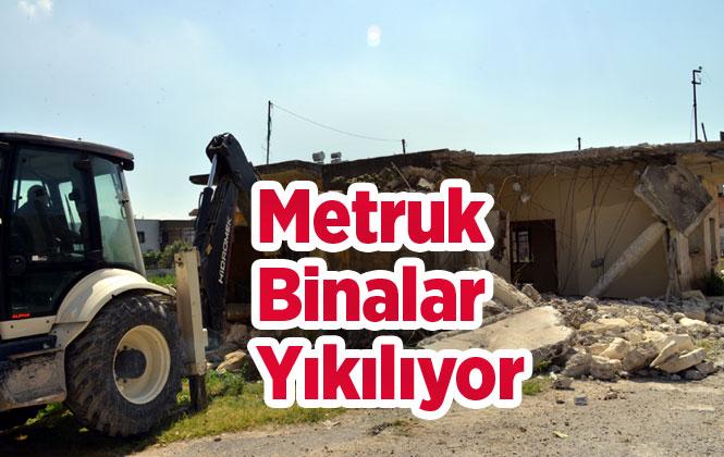 Mersin Akdeniz'de Metruk Binalara Geçit Yok!