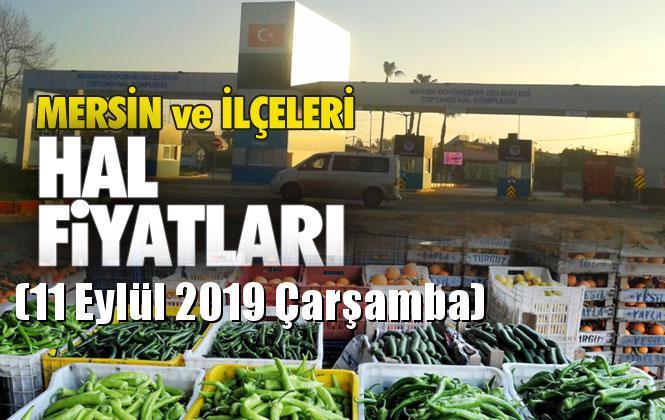 Mersin Hal Müdürlüğü Fiyat Listesi (11 Eylül 2019 Çarşamba)