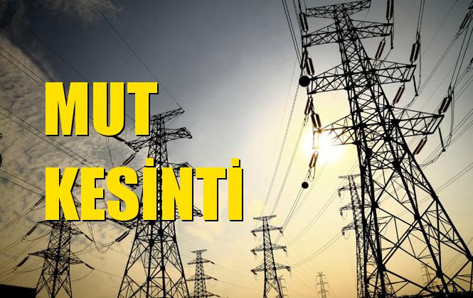 Mut Elektrik Kesintisi 15 Eylül Pazar