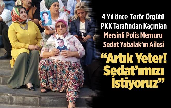 Terör Örgütü Tarafından Kaçırılan Polsi Memuru Sedat Yabalak'ın Yakınlarıda HDP Önündeki Eyleme Katıldı