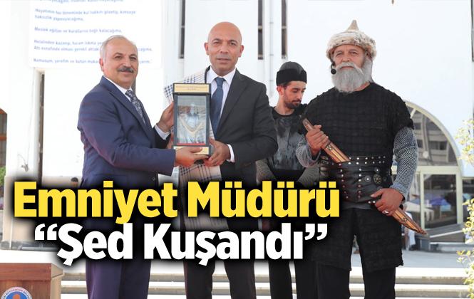 Mersin Emniyet Müdürü Mehmet Şahne, Temsili Şed Kuşandı