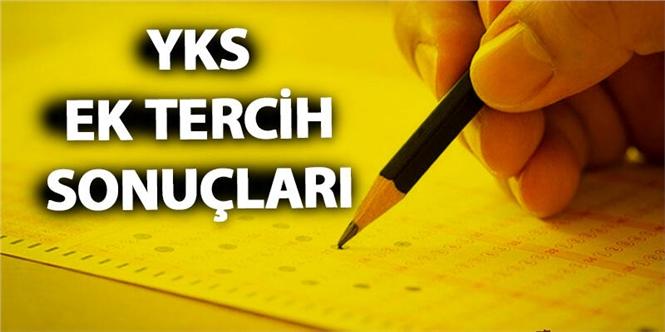 Yüksek Öğretim Kurumları Sınavı (YKS) Ek Yerleştirme Sonuçları Açıklandı