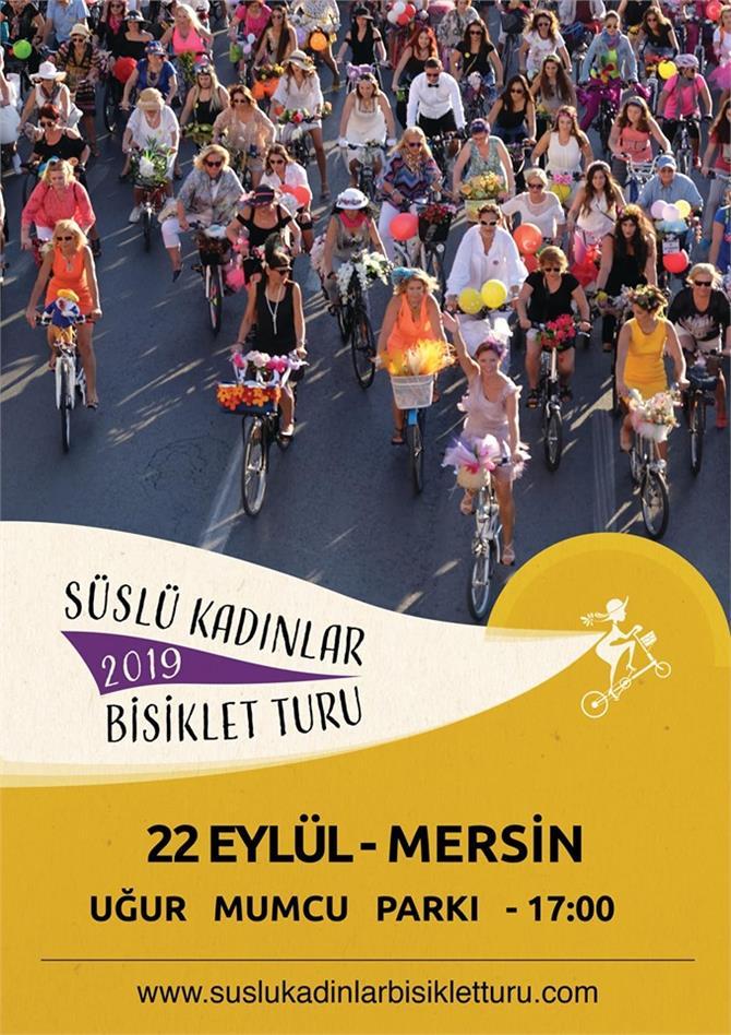Mersin'de Süslü Kadınlar Bisiklet Turu Düzenleniyor! Mersin SKBT 2019