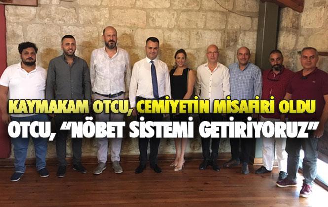 """Tarsus Gazeteciler Cemiyetinin Misafiri Olan Kaymakam Otcu, """"Mağduriyetin Mesaisi Olmaz, Nöbet Sistemi Getiriyoruz"""""""