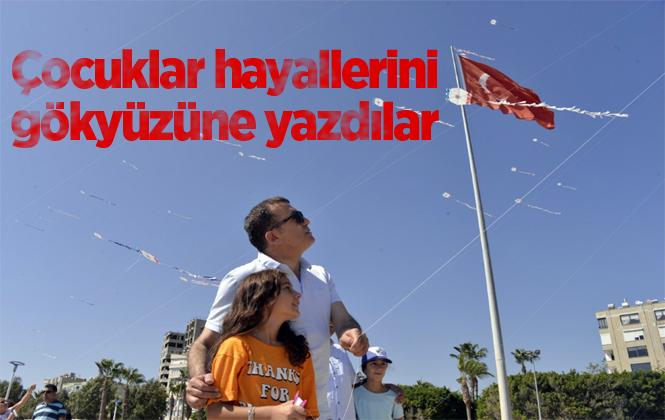 Mersin Yenişehir'de Çocuklar Hayallerini Gökyüzüne Yazdılar