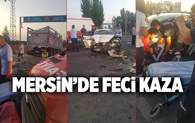 Mersin Tarsus'ta Feci Kaza 1 Yaralı