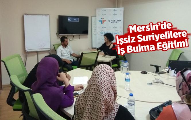 Mersin'de İş Arayan Suriyelilere İŞKUR'dan 'İş Arama Becerileri' Eğitimi