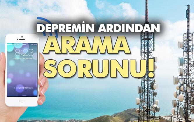 Telefon Aramıyor! Öğle Saatlerinde Yaşanan İstanbul Depremlerinin Ardından, Mersin Dahil Bir Çok Bölgede Şebeke Sorunu Yaşanıyor!