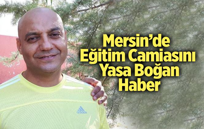 Mersin Tarsus'ta Kalp Krizi Geçiren Öğretmen Levent Genç Hayatını Kaybetti