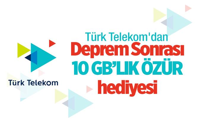 Türk Telekom'dan Deprem Sonrası 10 GB'lık Özür Hediyesi