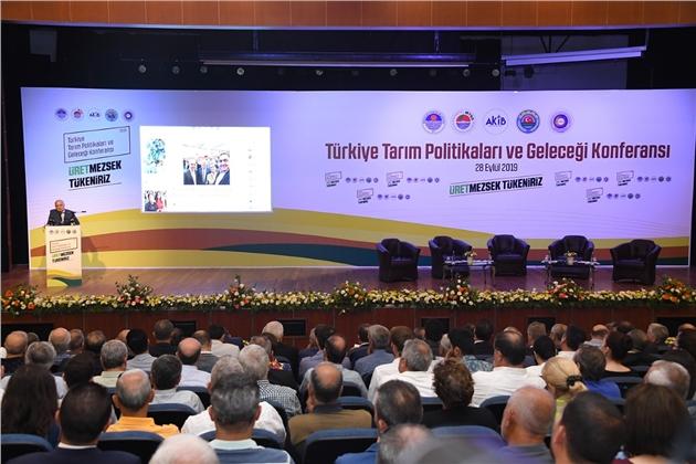 """""""Türkiye Tarım Politikaları ve Geleceği Konferansı"""" Mersin'de Yapıldı"""