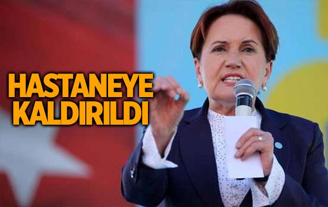 İyi Parti Genel Başkanı Meral Akşener Hastaneye Kaldırıldı.