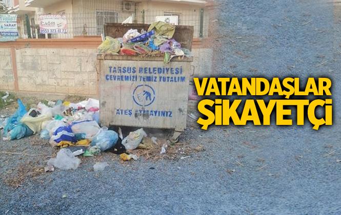 Vatandaşlardan Tarsus Belediyesine Çöp Tepkisi