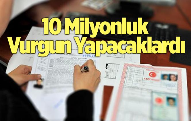 Mersin Tarsus'ta 10 Milyon TL'lik Vurgun Önlendi