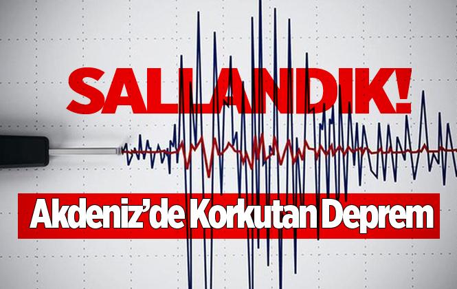 Akdeniz'de 5 Şiddetinde Deprem