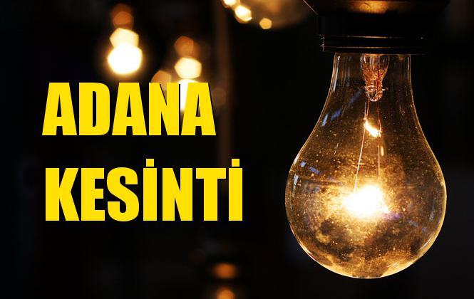 Adana Elektrik Kesintisi 08 Ekim Salı