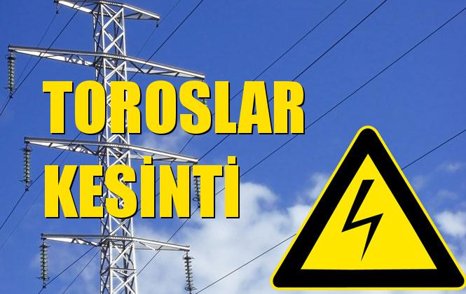 Toroslar Elektrik Kesintisi 12 Ekim Cumartesi
