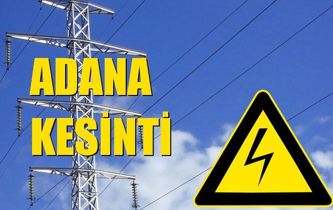 Adana Elektrik Kesintisi 12 Ekim Cumartesi
