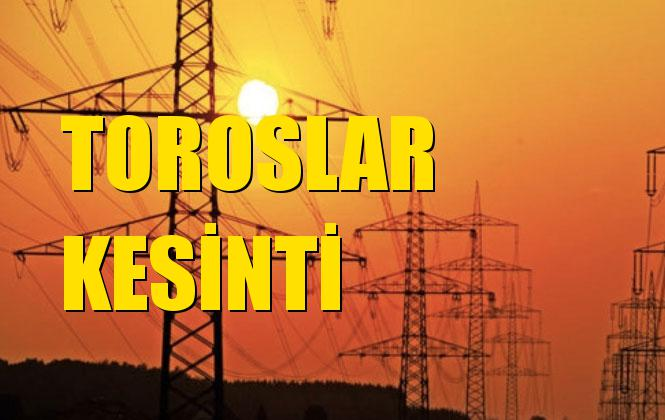 Toroslar Elektrik Kesintisi 13 Ekim Pazar