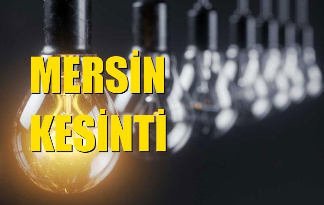 Mersin Elektrik Kesintisi 13 Ekim Pazar