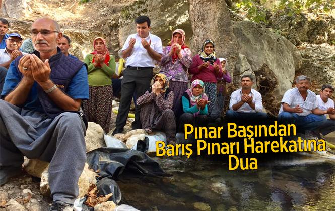 Mersin'de Köylüler Barışpınarı Harekakatına Pınar Başında Dua İle Destek Verdiler