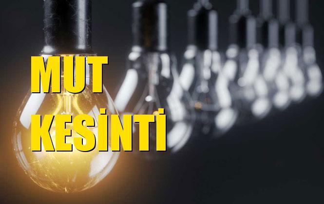 Mut Elektrik Kesintisi 18 Ekim Cuma
