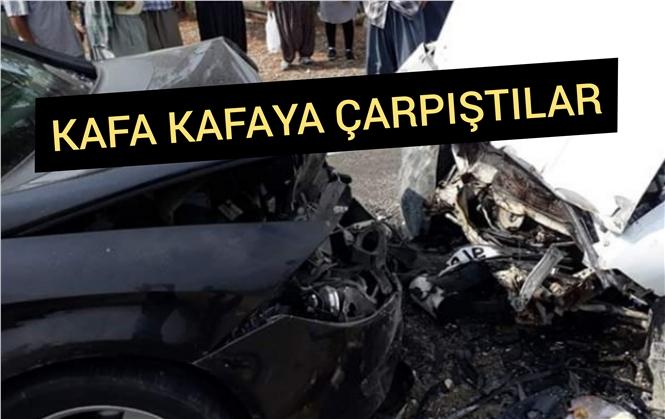 Tarsus'ta 2 Araç Kafa Kafaya Çarpıştı
