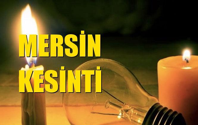Mersin Elektrik Kesintisi 25 Ekim Cuma