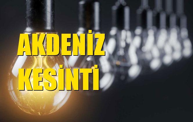 Akdeniz Elektrik Kesintisi 26 Ekim Cumartesi