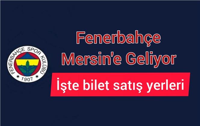 Tarsus İdmanyurdu Fenerbahce Maçının Biletleri Mersin'de Satış Yerleri