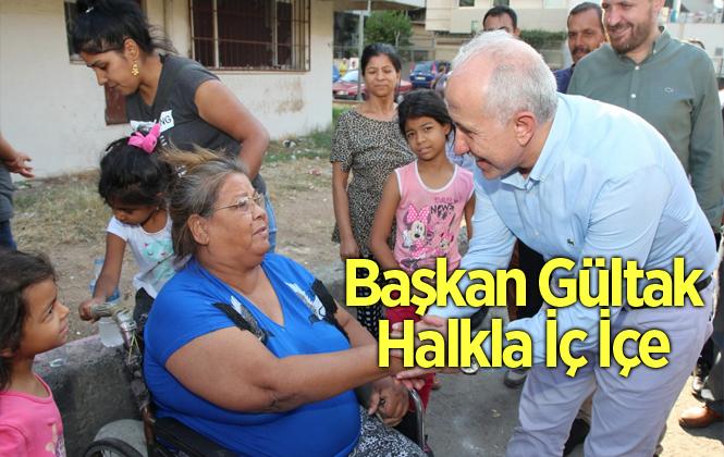 Akdeniz Belediye Başkanı Gültak, Turgut Reis Mahallesi Sakinlerini Ziyaret Etti