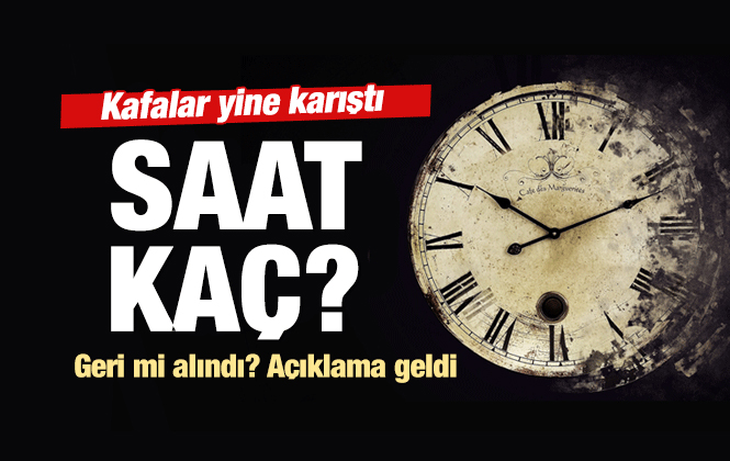 Şu An Saat Kaç? Saatler Geri Alındı Mı? Kış Saati Uygulamsına Mı Geçilecek
