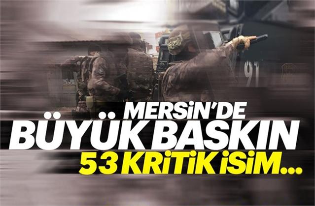Mersin'de FETÖ Operasyonu 53 Kişi Gözaltına Alındı.