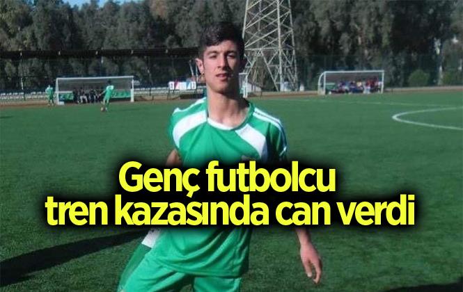 Trenin Çarptığı Sedat Damar İsimli Futbolcu Hayatını Kaybetti