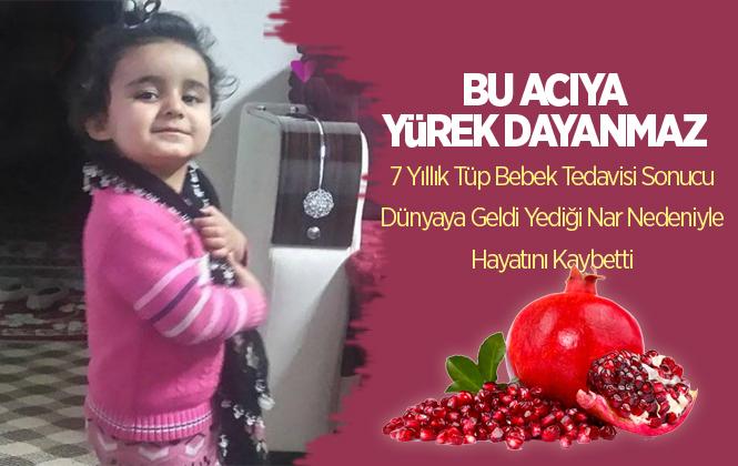 Mersin'de Aldıkları Narı Yiyen 5 Yaşındaki Saliha Çakır Hayatını Kaybetti