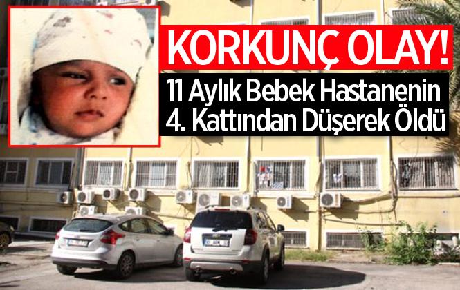 Hastanenin 4. Katındaki Penceresinden Düşen Muhammed Hamdi İsimli Bebek Hayatını Kaybetti