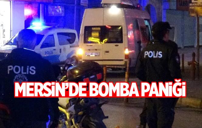 Mersin'de Bomba Paniği