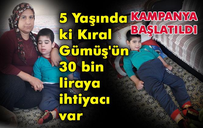 Mersin Tarsus'ta Yaşayan, 5 Yaşındaki Kıral Gümüş İsimli Çocuğun Yardıma İhtiyacı Var