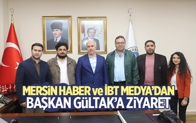 Mersin Haber ve İBT Medya'dan Akdeniz Belediye Başkanı Mustafa Gültak'a Ziyaret