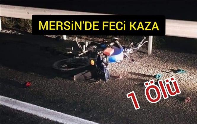 Mersin Tarsus'taki Kazada Kadir Şimşek Hayatını Kaybetti