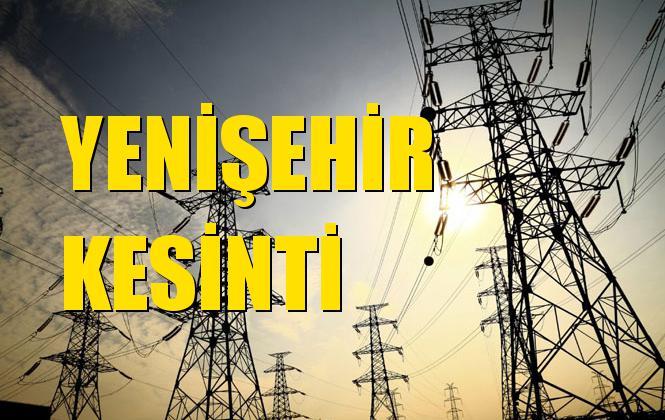 Yenişehir Elektrik Kesintisi 11 Kasım Pazartesi