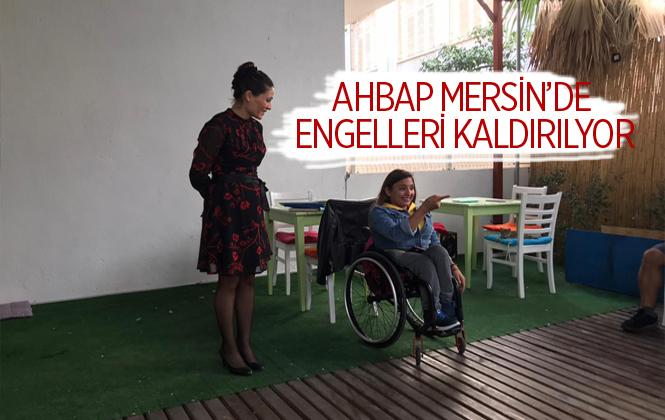 AHBAP Mersin'de Engel Kelimesini Tamamen Kaldırıyor
