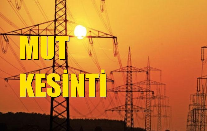 Mut Elektrik Kesintisi 15 Kasım Cuma