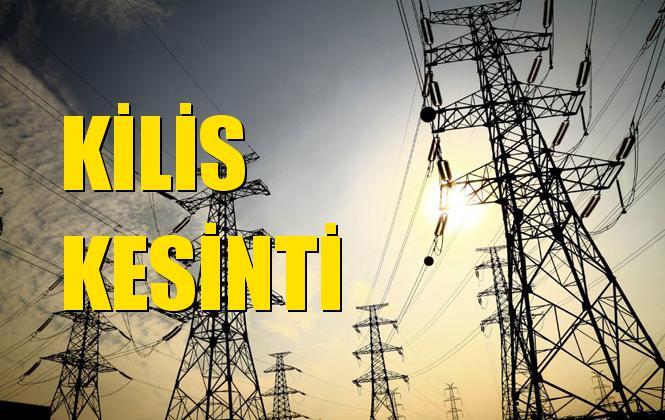 Kilis Elektrik Kesintisi 18 Kasım Pazartesi