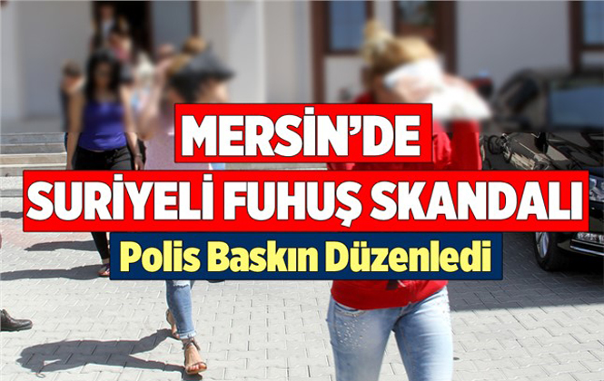 Mersin Tarsus'ta Fuhuş Operasyonu